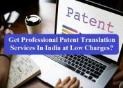 Get accurate patent translation services in india