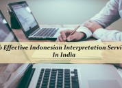 Grab effective indonesian interpretation services