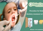Procedure for sedation dentistry treatment in chen