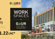 Office spaces starting from 11.22 lacs* with gaur