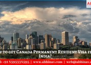 How to get canada pr visa from india