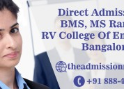 Direct admission in bms, ms ramaiah, rv college