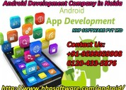 Dealing with android development company in noida
