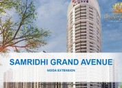 Samridhi grand avenue @ 9560090060