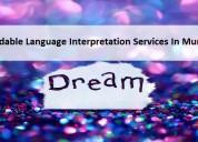 Affordable language interpretation services in mum