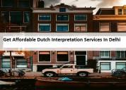 Get affordable dutch interpretation services in de