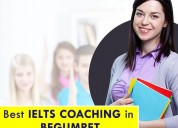 Top ielts coaching in begumpet - abroad test prep