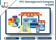Best ppc management company in delhi - jeewan garg