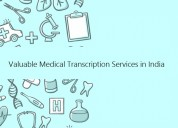 Valuable medical transcription services in india