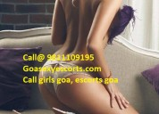 Porvorim escorts 9811109195 porvorim indian escort
