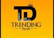 What is trending delhi