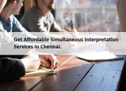 Get affordable simultaneous interpretation service
