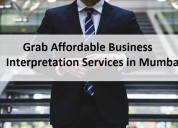 Grab affordable business interpretation services i
