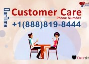 Ourtime customer care phone number 1-888-819-8444