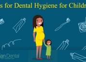Tips for dental hygiene of children's