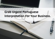 Grab urgent portuguese interpretation for your bus