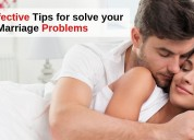Most effective tips for solve your marriage proble