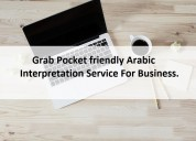 Grab pocket friendly arabic interpretation service