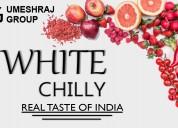 Urg ,urg groups,umesh raj group of , white chilly