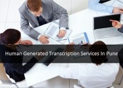 Human generated transcription services in pune