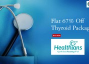 Flat 67% off thyroid package