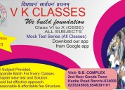 V k classes ranchi