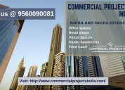 Commercial projects in noida and noida extension