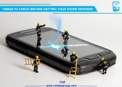 5 things to check before getting your phone repair