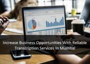 Reliable transcription services in mumbai