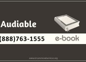 Audible book support number   +1(888)763-1555
