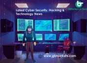 Cyber security and hacking news website - latest c