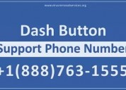 Dash button customer service 18887631555 phone num