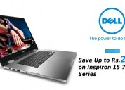 Save up to rs.29441 on inspiron 15 7000 series