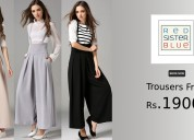 Trousers from rs.1900