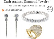Cash for diamond gurgaon