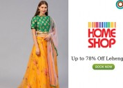 Up to 78% off lehenga cholis