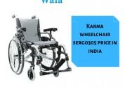 Karma wheelchair sergo 305 price in india
