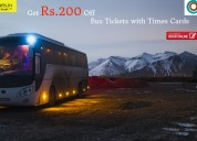 Get rs.200 off bus tickets with times cards