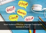 Want audience effective language transcription ?