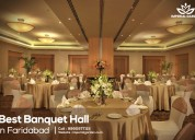 Best banquet hall in faridabad - imperial garden