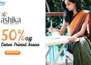 Flat 50% off selected cotton printed sarees