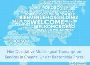 Hire multilingual transcription services in india