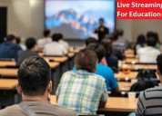 Education live streaming service provider in india