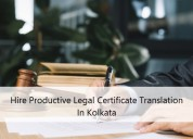 Hire productive legal certificate translation ind.