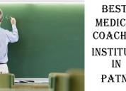 Medical coaching institute in patna