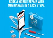 Book a mobile repair with mobigarage in 4 easy ste