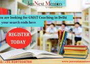 You are looking for gmat coaching in delhi