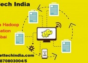 Bigdata hadoop certification training in mumbai