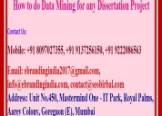 How to do data mining for any dissertation project