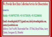 We provide best data collection service for disser
